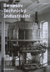 Benešov technický a industriální